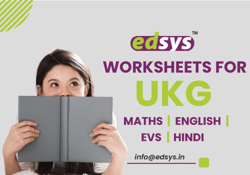 Worksheets for UKG | Maths | English | EVS | Hindi – Free Download