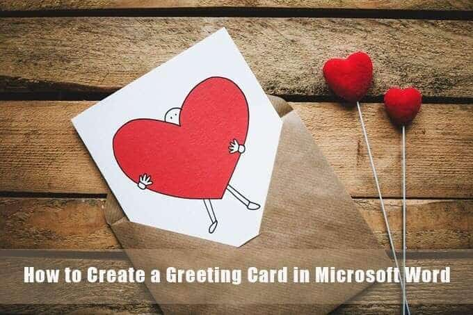 How to Create a Greeting Card with MS Word