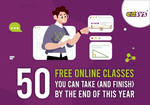 50 Free Online Classes You Can Take (and Finish) by the End of this Year