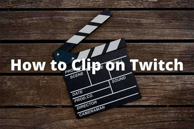 How to Clip on Twitch